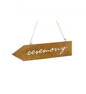 """Pancarte en bois """"Ceremony"""""""
